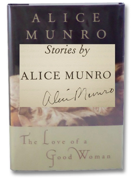 The Love of a Good Woman: Stories, Munro, Alice