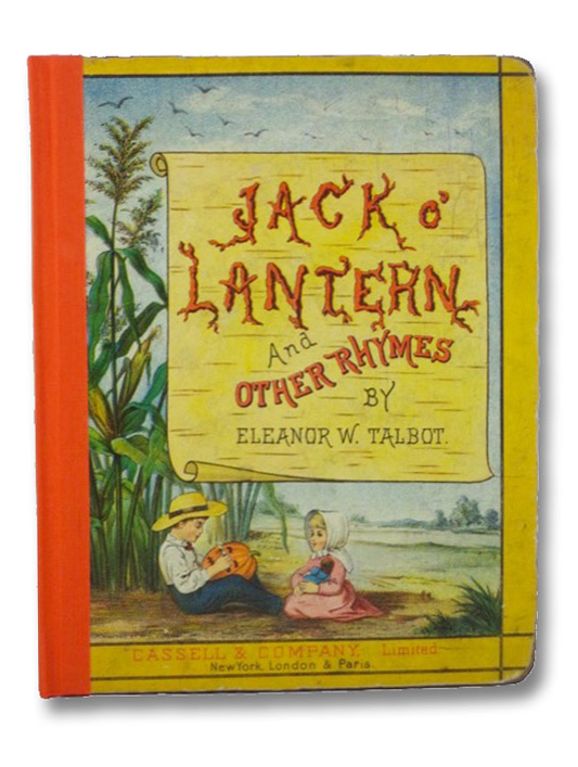 Jack o' Lantern and Other Rhymes, Talbot, Eleanor W.