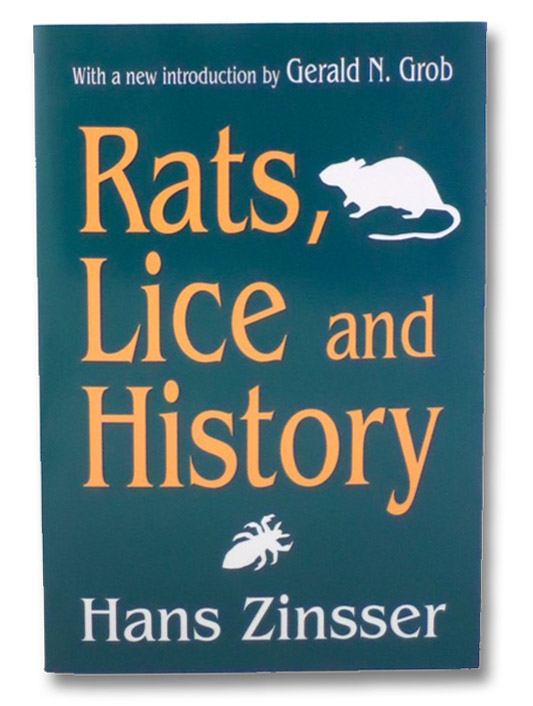 Rats, Lice and History, Zinsser, Hans
