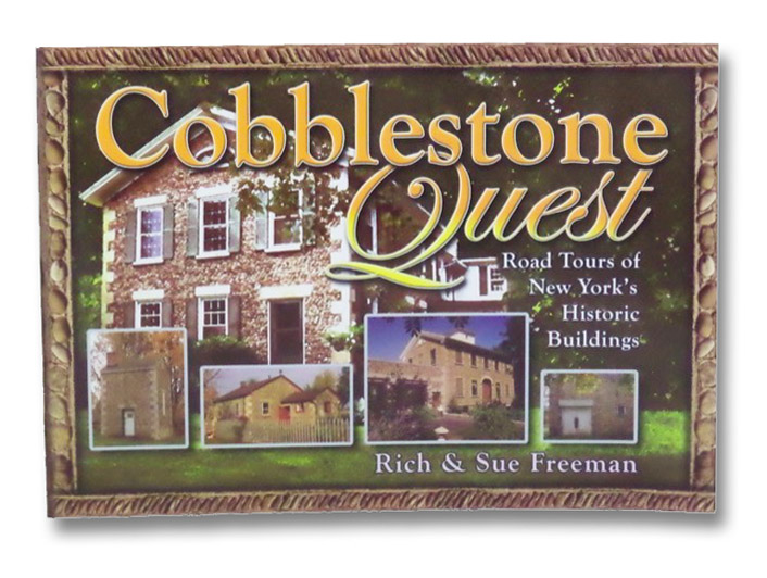 Cobblestone Quest: Road Tours of New York's Historic Buildings, Freeman, Rich; Freeman, Sue