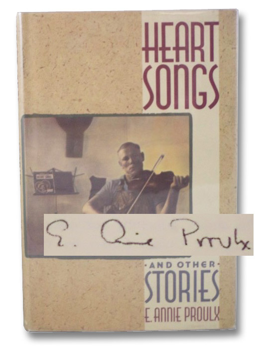 Heart Songs and Other Stories, Proulx, E. Annie