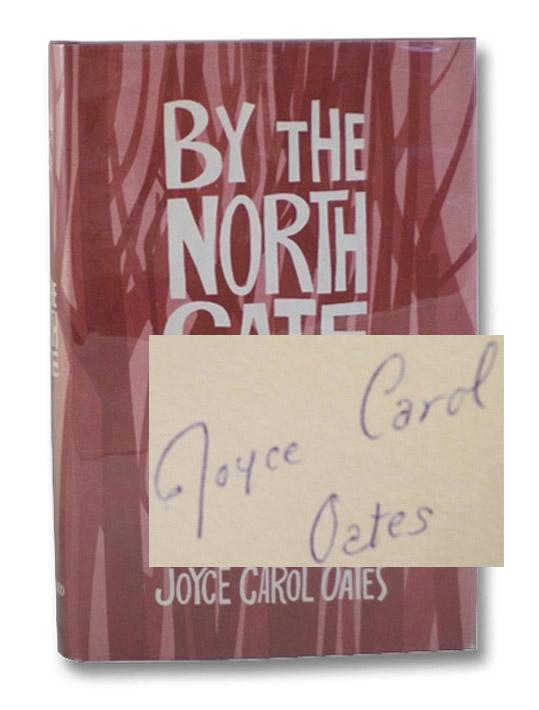 By the North Gate, Oates, Joyce Carol