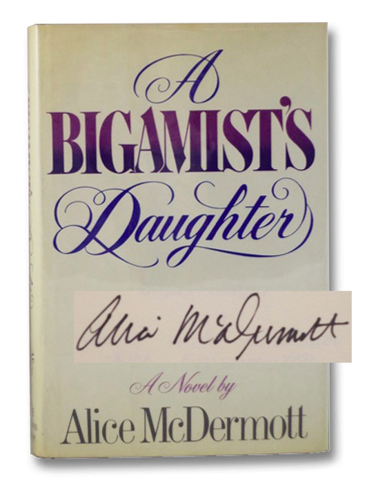 A Bigamist's Daughter: A Novel, McDermott, Alice