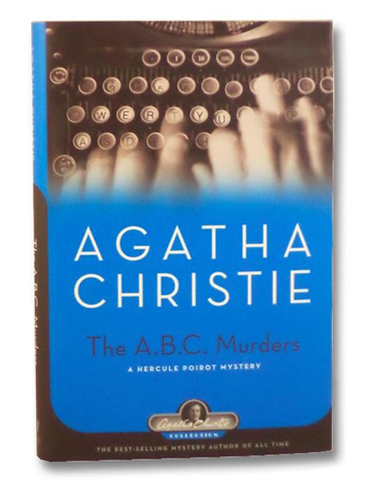 The A.B.C. Murders: A Hercule Poirot Mystery, Christie, Agatha