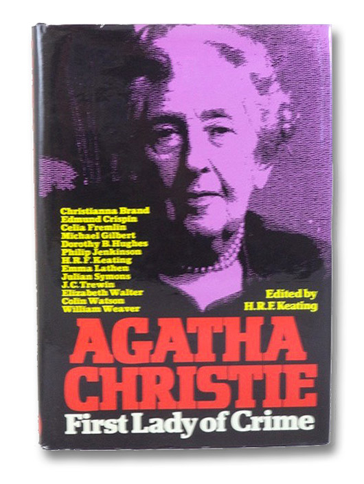 Agatha Christie: First Lady of Crime, Keating, H.R.F.