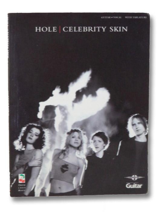 Hole: Celebrity Skin (Guitar Tablature), Hole