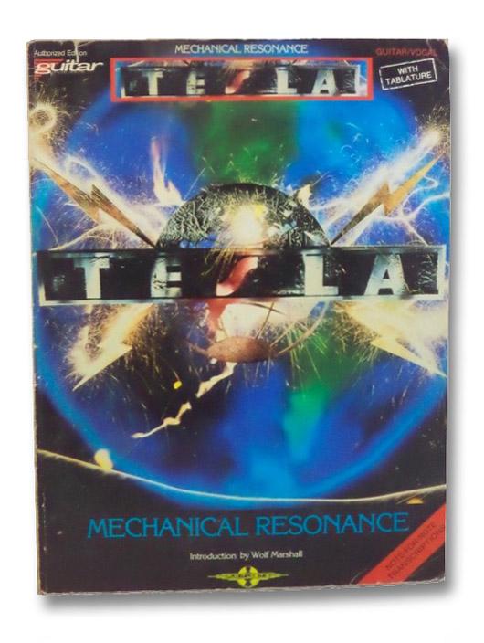 Tesla: Mechanical Resonance (Guitar Tablature), Tesla; Marshall, Wolf