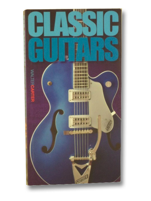Classic Guitars, Carter. Walter