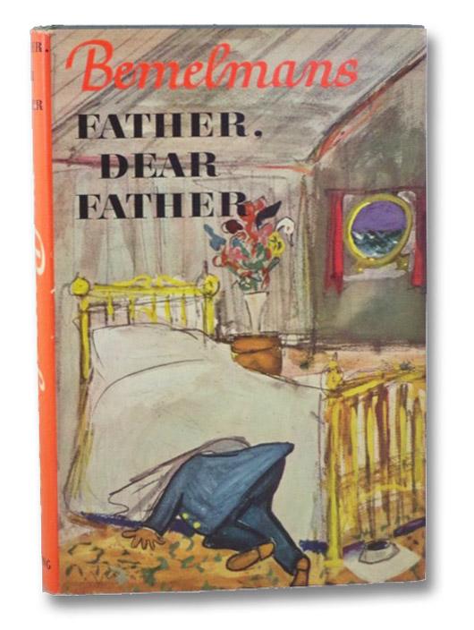 Father, Dear Father, Bemelmans, Ludwig
