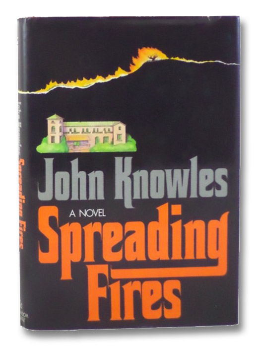 Spreading Fires: A Novel