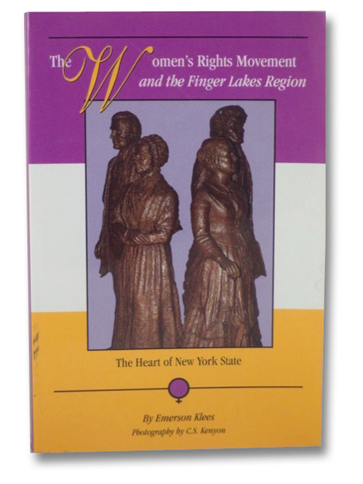 The Women's Rights Movement and the Finger Lakes Region, Klees, Emerson