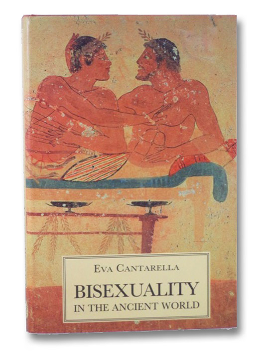 Bisexuality in the Ancient World, Cantarella, Eva