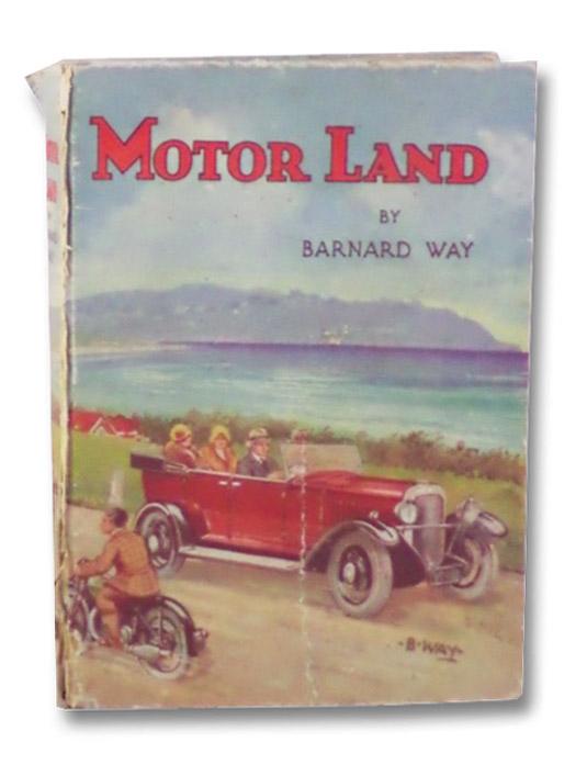 Motor Land, Way, Barnard