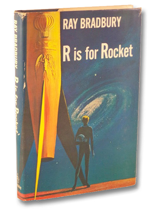 R is for Rocket, Bradbury, Ray