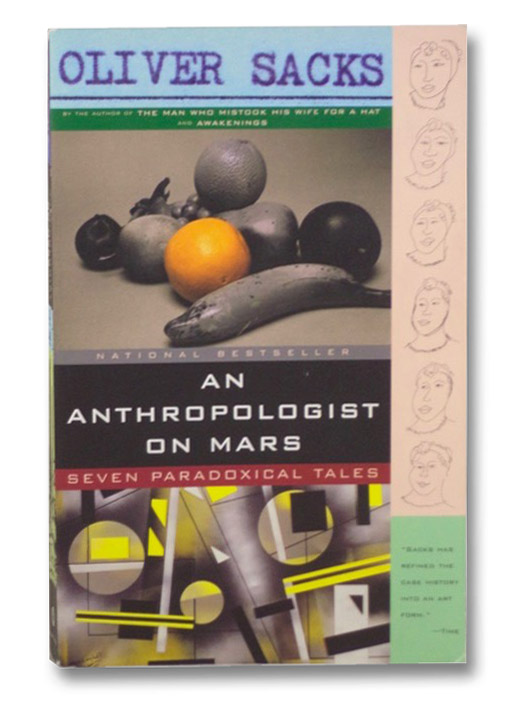 An Anthropologist On Mars: Seven Paradoxical Tales, Sacks, Oliver