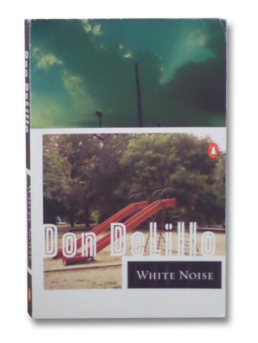 White Noise, DeLillo, Don