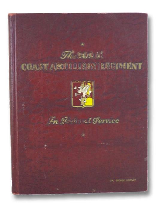 The 209th Coast Artillery Regiment In Federal Service, 209th Coast Artillery