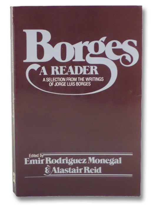 Borges: A Reader, Borges, Jorge Luis