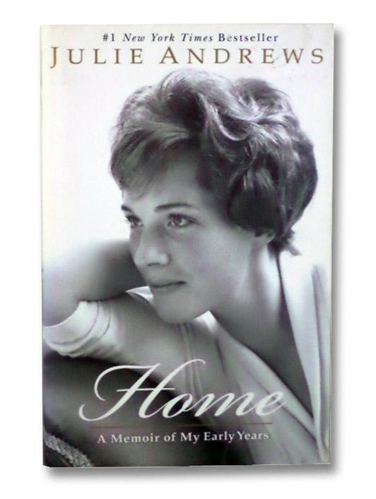 Home: A Memoir of My Early Years, Andrews, Julie