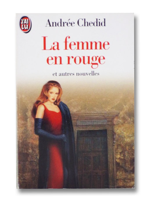 La Femme En Rouge (French Edition), Chedid, Andree