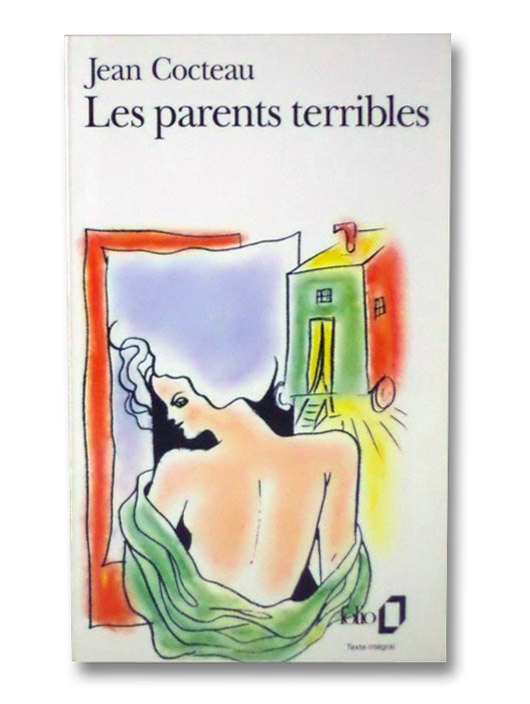 Les Parents Terribles, Cocteau, Jean