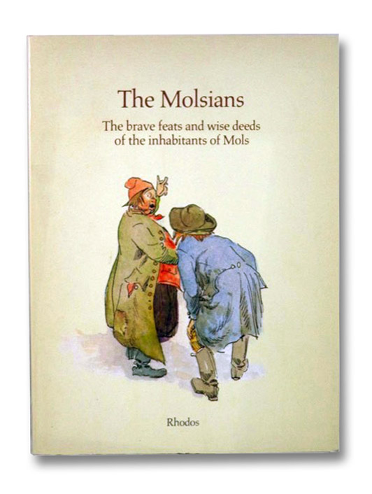 The Molsians: The Brave Feats and Wise Deeds of the Inhabitants of Mols, Blaedel, Niels (Retold by); Warren, Dennis (Translated by)