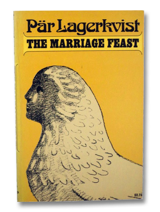 The Marriage Feast, Lagerkvist, Par