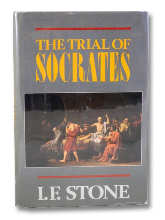 The Trial of Socrates, Stone, I.F.