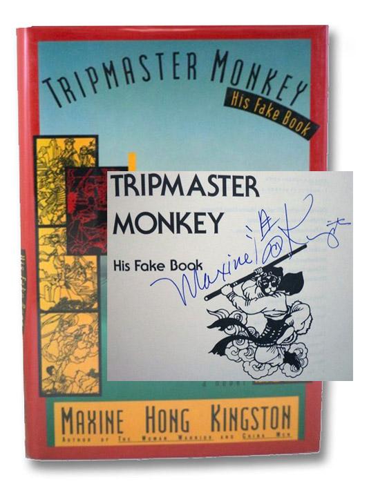 Tripmaster Monkey: His Fake Book, Kingston, Maxine Hong