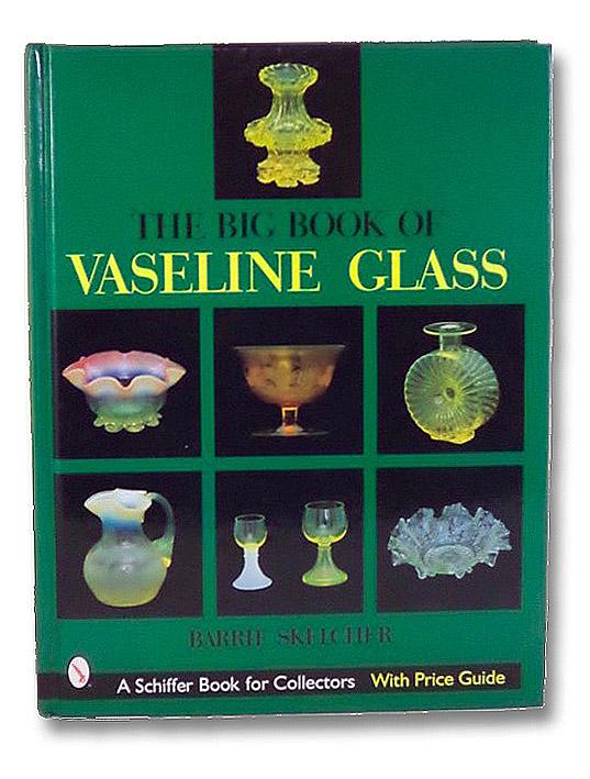 The Big Book of Vaseline Glass, Skelcher, Barrie
