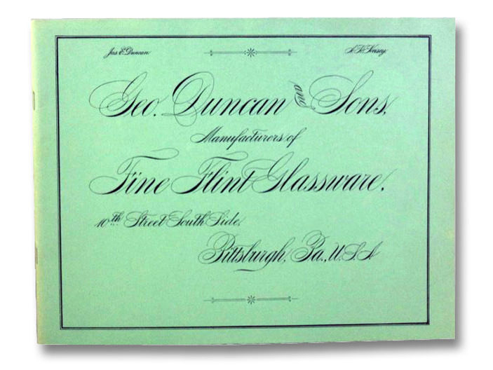 Reprint of Geo. Duncan and Sons Catalog of Fine Flint Glassware Circa 1890, Fogg, George A.