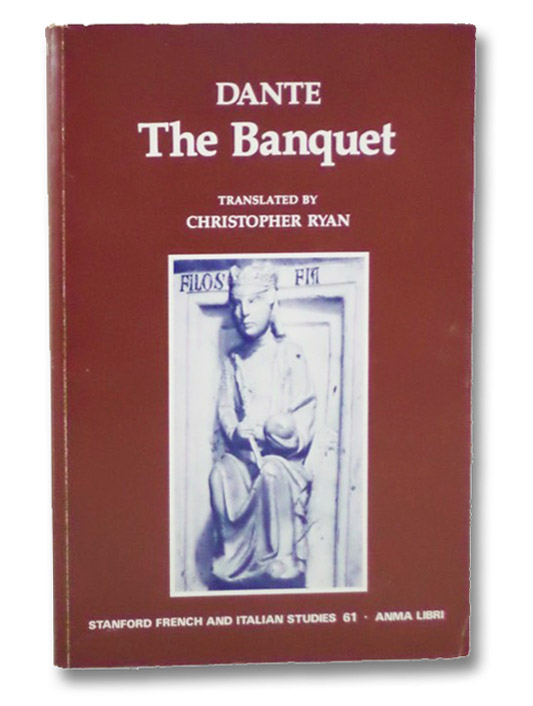 Dante: The Banquet, Alighieri, Dante; Ryan, Christopher (translator)