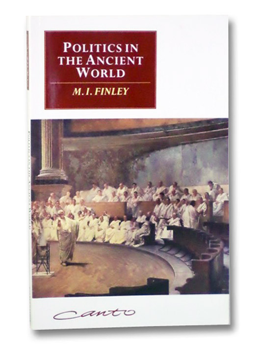 Politics in the Ancient World, Finley, M.I.