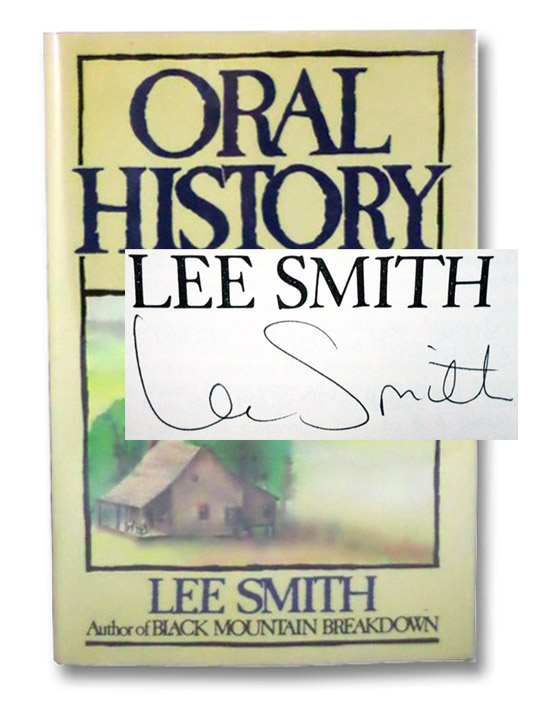 Oral History: A Novel, Smith, Lee