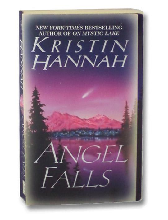 Angel Falls, Hannah, Kristin