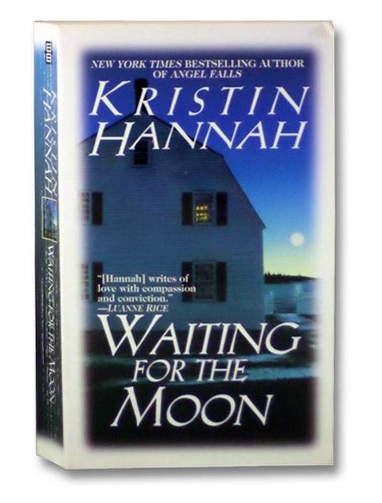 Waiting for the Moon, Hannah, Kristin