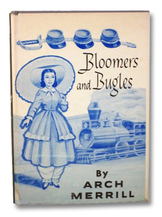 Bloomers and Bugles, Merrill, Arch