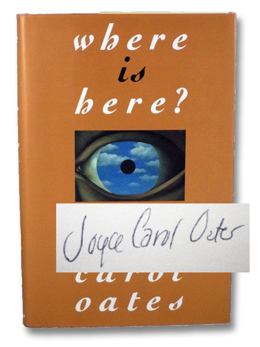 Where is Here? Stories, Oates, Joyce Carol