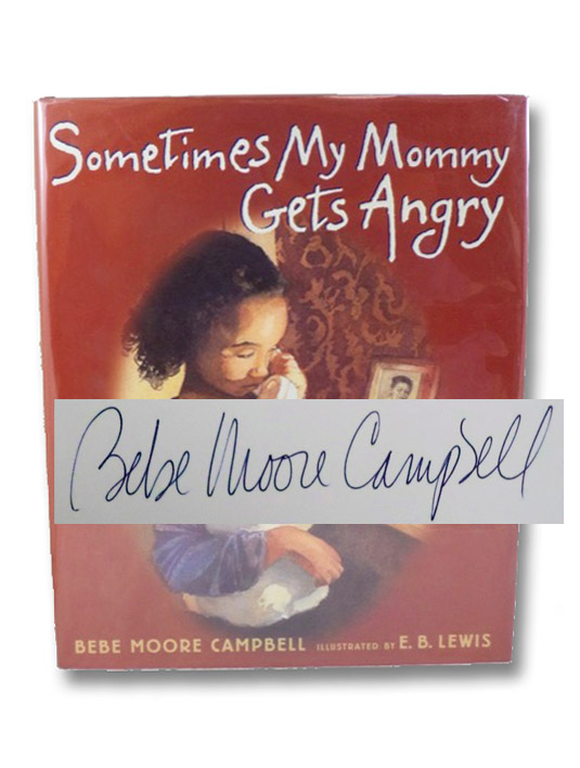 Sometimes My Mommy Gets Angry, Campbell, Bebe Moore