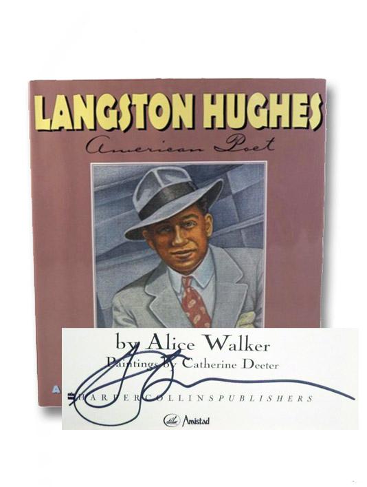 Langston Hughes: American Poet, Walker, Alice