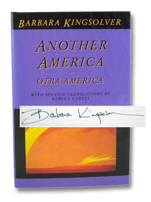 Another America / Otra America - with Spanish Translations, Kingsolver, Barbara; Cartes, Rebeca