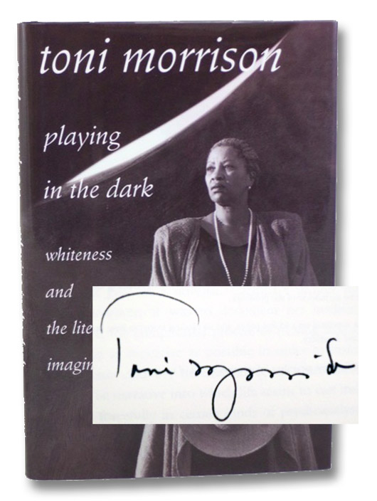 Playing in the Dark: Whiteness and the Literary Imagination, Morrison, Toni