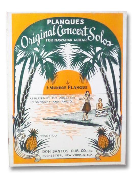 Planques Original Concert Solos for Hawaiian Guitar, Planque, F. Munroe