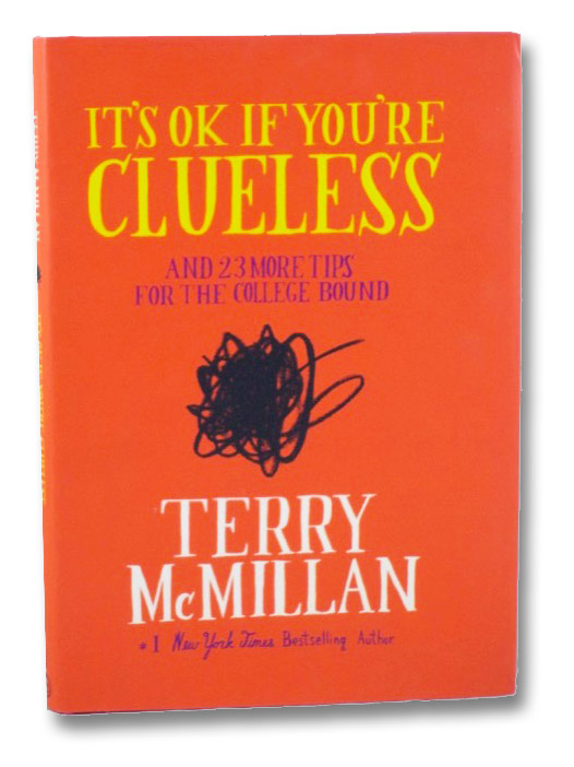 It's OK If You're Clueless and 23 More Tips for the College Bound, McMillan, Terry