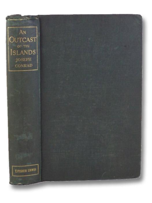 An Outcast of the Islands, Conrad, Joseph