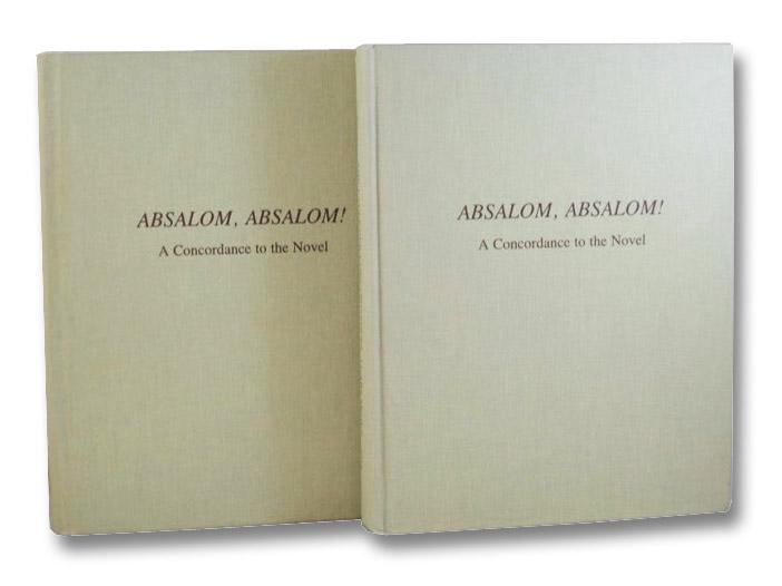 Absalom, Absalom! A Concordance to the Novel, Polk, Noel; Hart, John D.; Capps, Jack L.