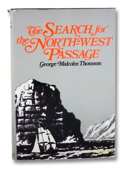 The Search for the North-West Passage, Thomson, George Malcolm