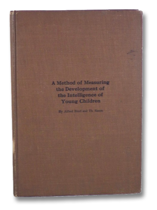 A Method of Measuring the Development of the Intelligence of Young Children, Binet, Alfred; Simon, Th.