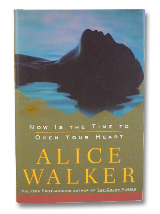 Now is the Time to Open Your Heart, Walker, Alice