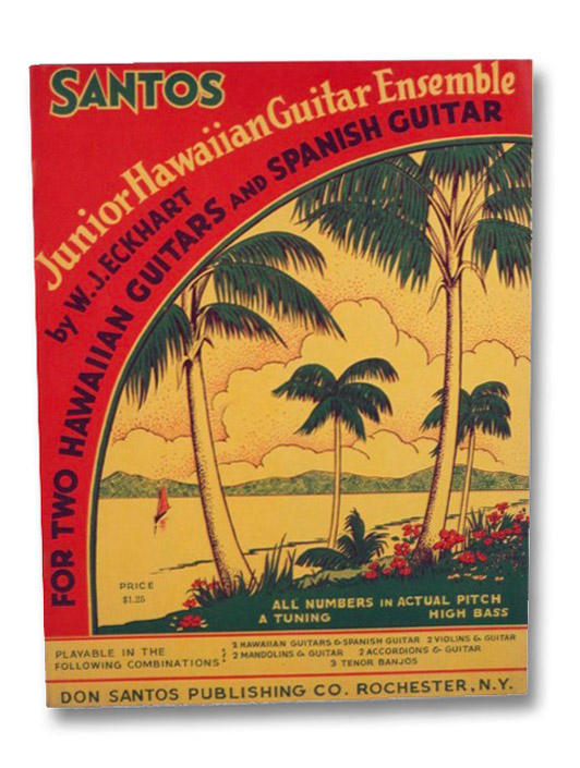 Junior Hawaiian Guitar Ensemble for Two Hawaiian Guitars and Spanish Guitar, Eckhart, W.J.